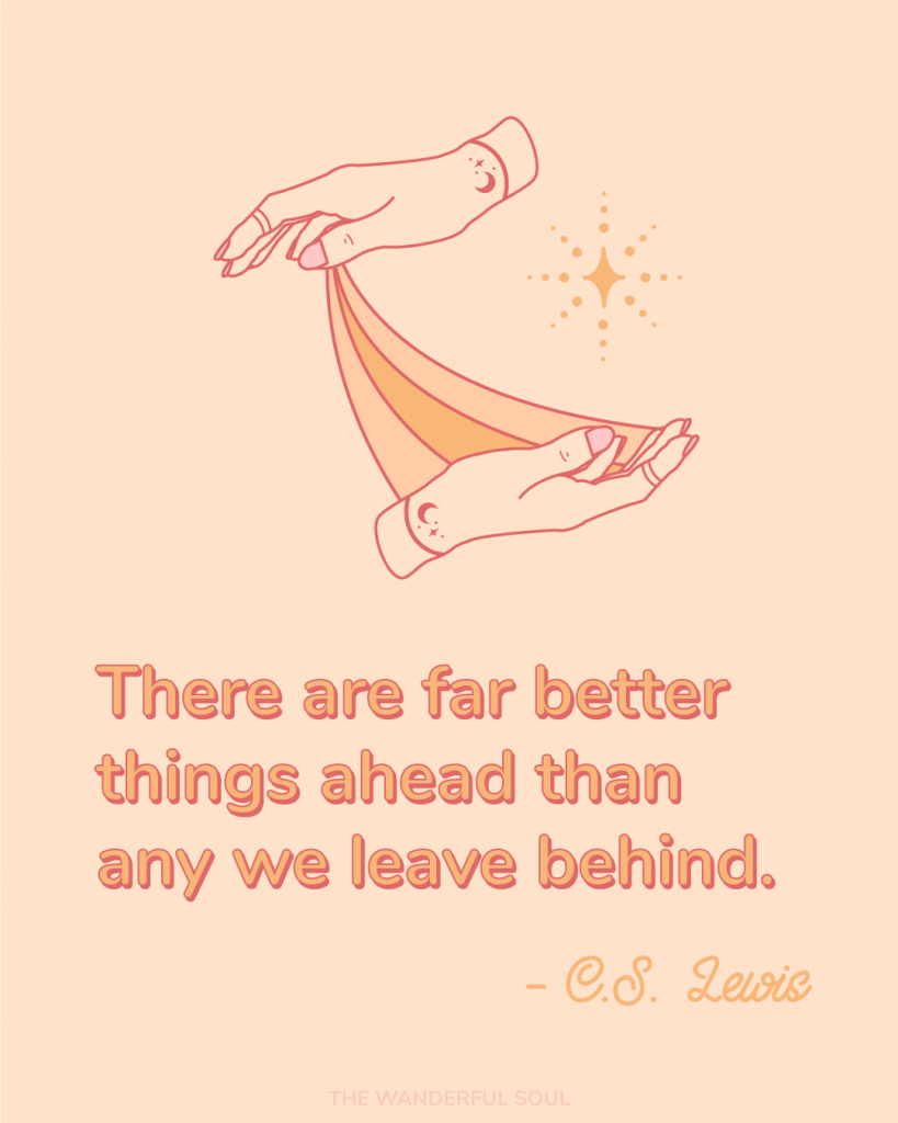 Magical Hands, There are far better things ahead than any we leave behind. | C.S. Lewis inspiration quote - The Wanderful Soul Blog
