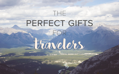 The Perfect Gifts for Travelers