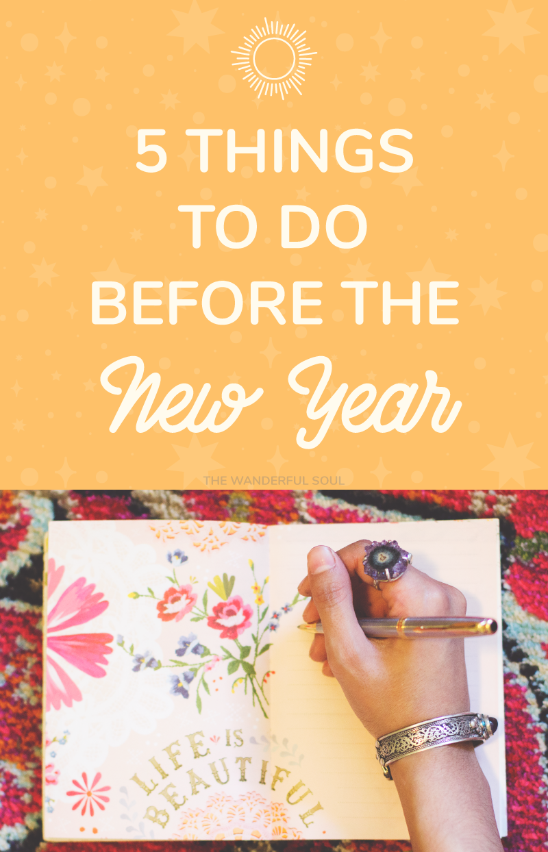 5 Things to Do Before The New Year - The Wanderful Soul Blog