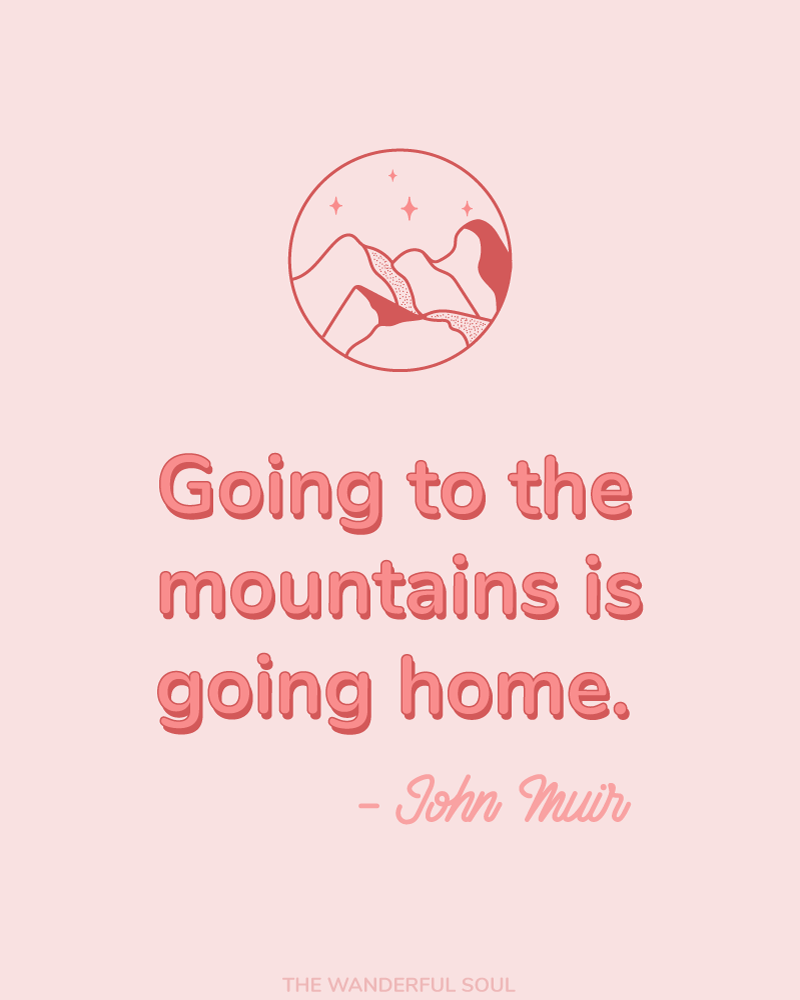 Inspiration John Muir Quote - The Wanderful Soul Blog