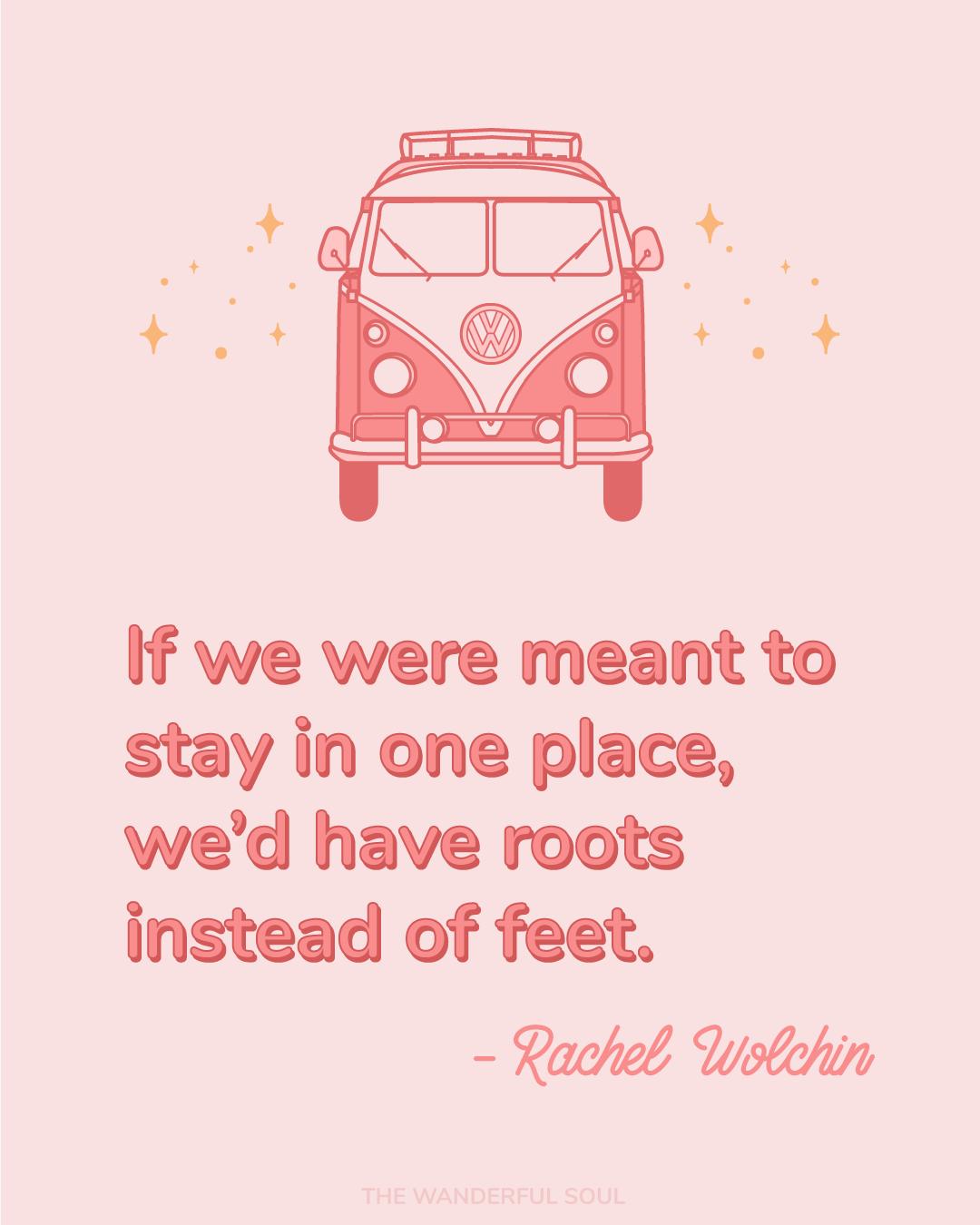 Travel Inspiration Quote Rachel Wolchin - The Wanderful Soul Blog