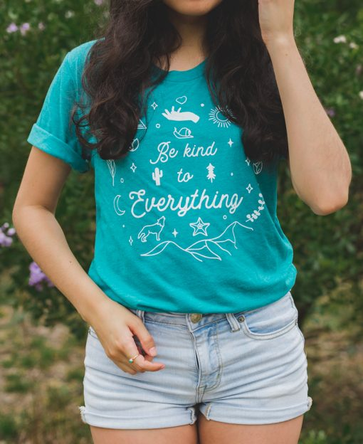 Be Kind to Everything Tee - The Wanderful Soul Outdoor Apparel
